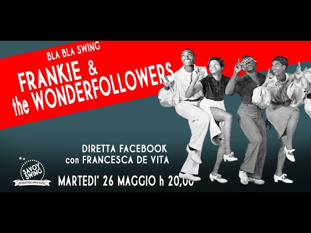 FRANKIE & THE WONDERFOLLOWERS