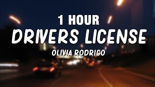 [1 HOUR] Olivia Rodrigo - drivers license (Lyrics)