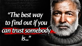 Ernest Hemingway's Quotes tнat tell a lot about our life and ourselves | Life Changing Quotes