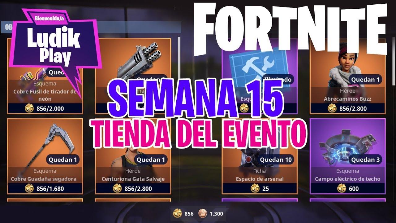 TIENDA DEL EVENTO SEMANA 15 | FORTNITE SALVAR EL MUNDO | Gameplay español