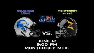 Columbus Lions vs. Monterrey Steel