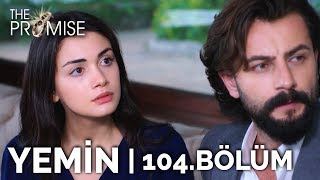 Yemin 104. Bölüm | The Promise Season 2 Episode 104