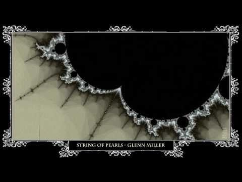 String of Pearls  Glenn Miller