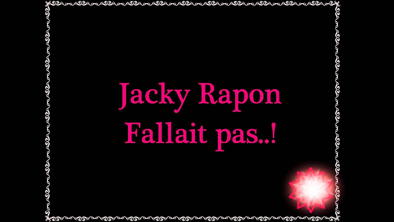 jacky rapon fallait pas mp3