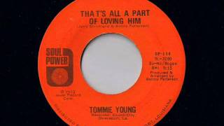 Cover images Tommie Young   That's All A Part Of Loving Him   Modern Soul Classics
