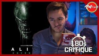 Alien : Covenant - Critique 180s [ Sans Spoil ]