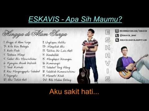 ESKAVIS - Apa Sih Maumu (LAGU INDONESIA TERBARU 2015)