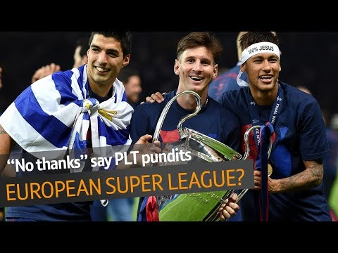 "Should a European Super League be introduced? Top pundits say ""no thanks!"""