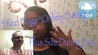 """5 Red Flags """"Online Dating"""" Plus Size Dating Tips"""