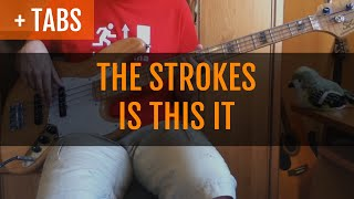 Repeat youtube video The Strokes - Is This It (Bass Cover with TABS!)