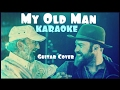 KARAOKE Zac Brown Band - My Old Man (Guitar Cover) video & mp3