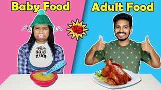 Baby Food vs Adult Food Eating Challenge | Baby Food Vs Real food | Hungry Birds