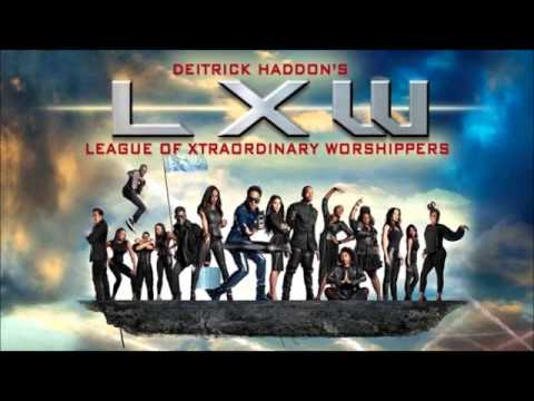 Deitrick Haddon LXW - Great God