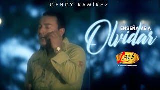 Enséñame a olvidar - Gency Ramírez