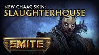 New Chaac Skin: Slaughterhouse