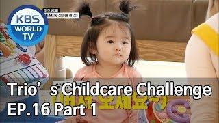 Baixar Trio's Childcare Challenge | 아이를 위한 나라는 있다 EP.16 Part 1 [SUB : ENG/2019.11.06]