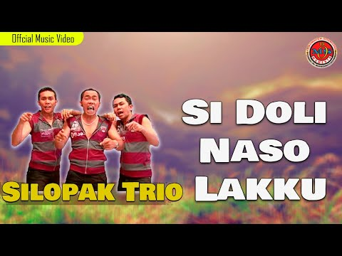 Silopak Trio - Si Doli Naso Lakku (Official Lyric Video)