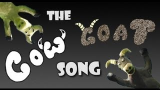 The Cow-Goat Song