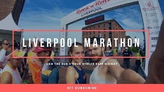 Ben Parkes Liverpool Rock and Roll Marathon - Can The Sub 3 Streak Keep Going?
