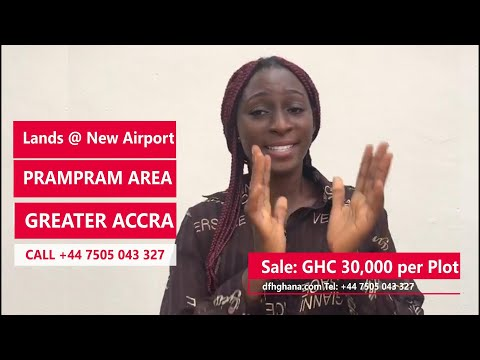 DFHGHANA | NEW AIRPORT IN PRAMPRAM AREA GREATER ACCRA LANDS FOR SALE | VERY HOT.
