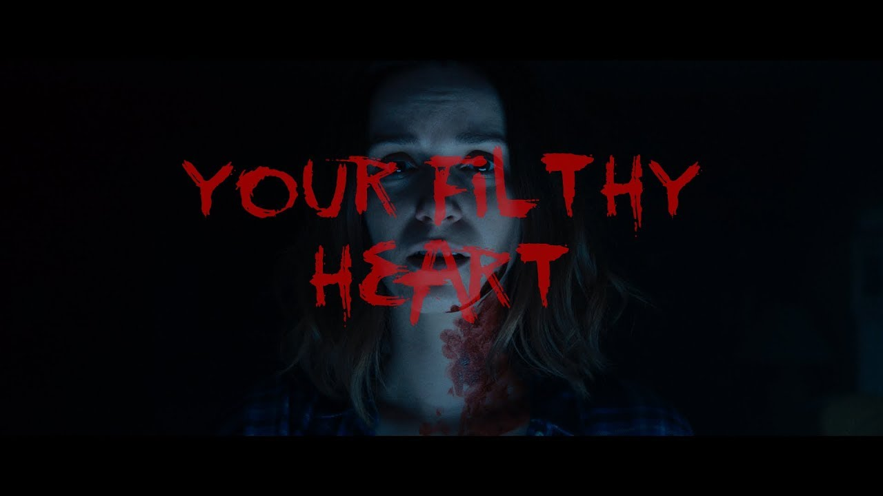 Your Filthy Heart