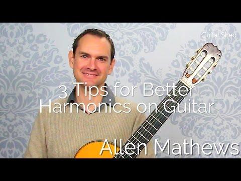 3 Tips for Better Harmonics on Classical Guitar