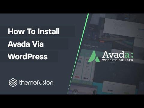 How To Install Avada via WordPress Video
