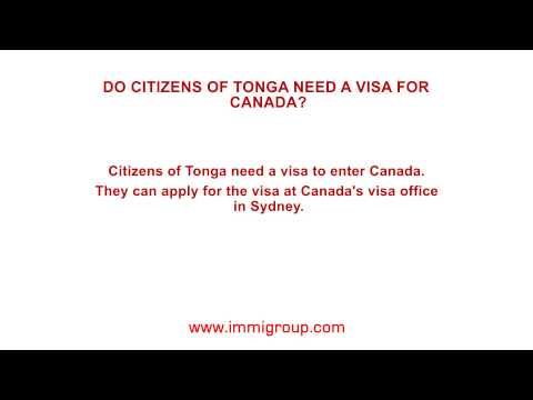 Do citizens of Tonga need a visa for Canada?