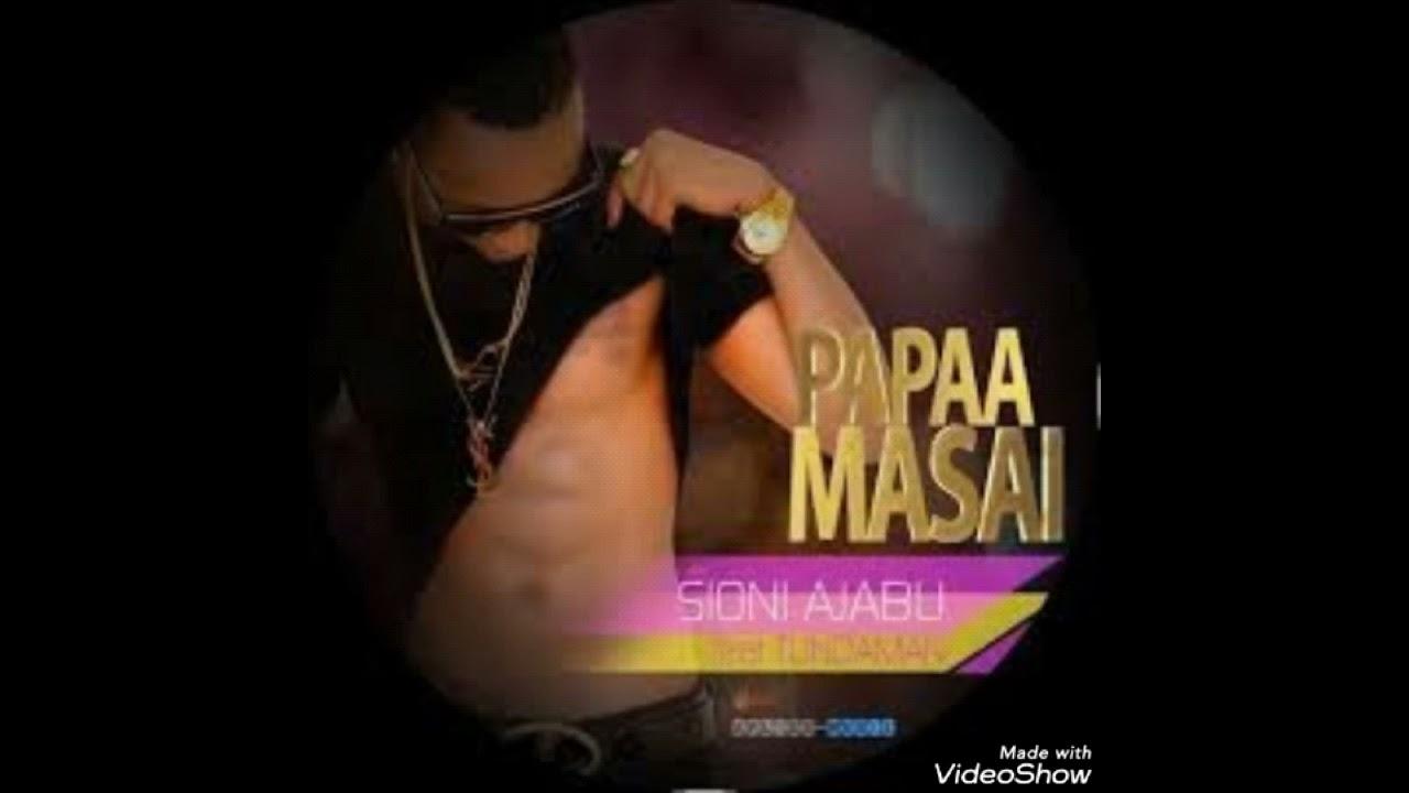 Download Papaa masai ft Tunda man-sioni ajabu