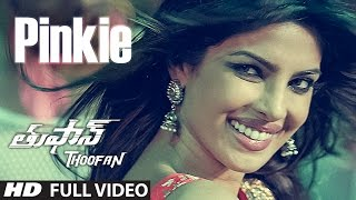 Pinkie Full Video Song || Thoofan || Ram Charan,Priyanka Chopra || Telugu Songs