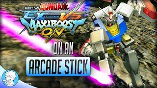 Giant Robots on Arcade Stick【Gundam Extreme Vs. Maxiboost On】