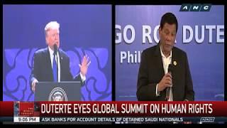 Duterte eyes global summit on human rights