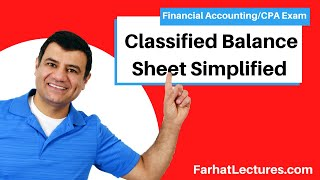 Classified Balance Sheet | Financial Accounting Course | CPA Exam FAR
