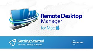 Remote Desktop Manager for Mac
