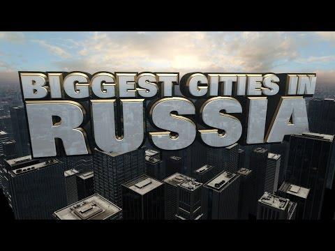 Top Ten Biggest Cities in Russia 2014