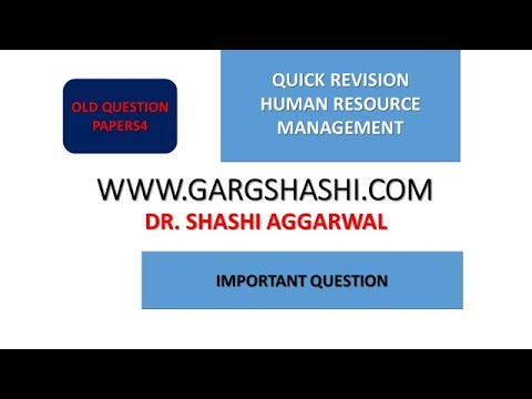 QUICK REVISION OF IMPORTANT QUESTIONS OF HRM PART 4