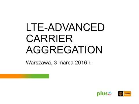 Plus - LTE-ADVANCED CARRIER AGGREGATION 1800/2600 - DEMO