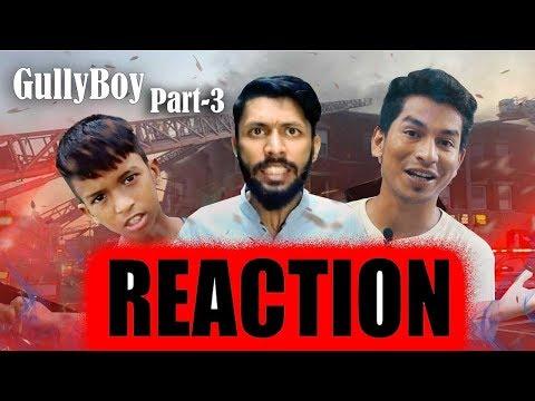 Gully Boy Part 3 (Official Music Video) | R E A C T I O N | Rana | Tabib | Bangla Rap Song