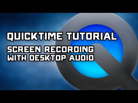 How to Record Desktop Audio with Quicktime Screen Capture - Tutorial