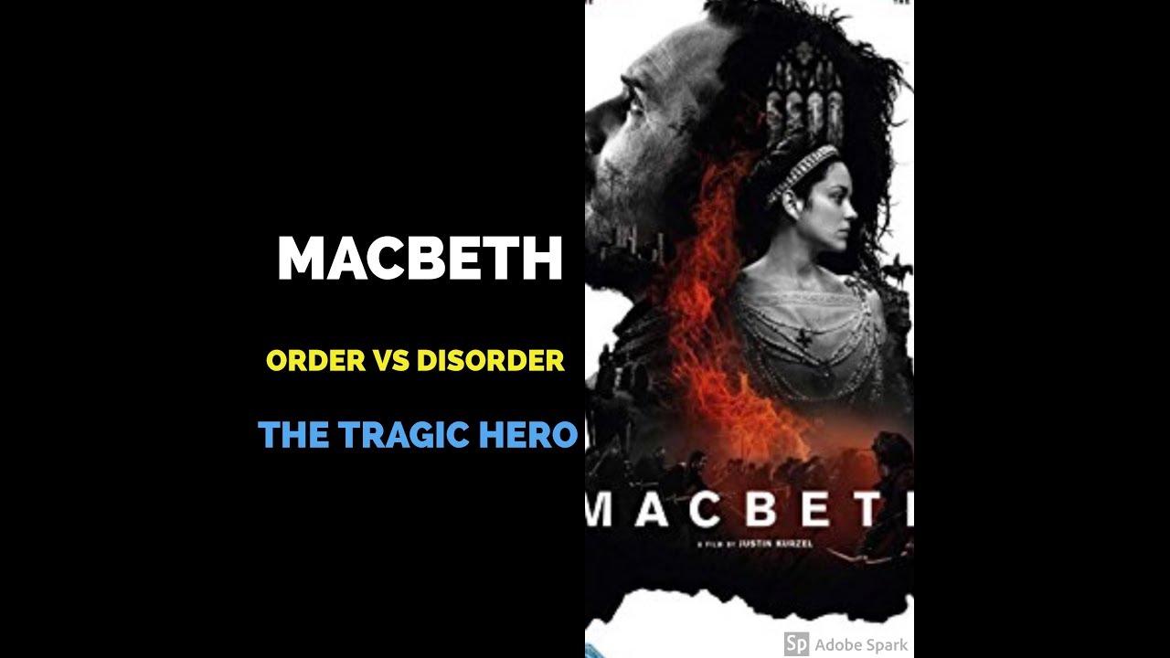 what makes macbeth a tragic hero