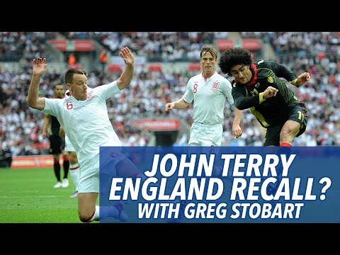 John Terry England Recall? | One England Captain! | With Greg Stobart | ChelseaFansChannel