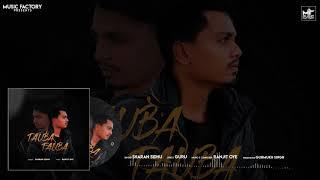 TAUBA TAUBA | SHARAN SIDHU | RANJIT | GURU | NEW  SONGS 2020| PUNJABI SAD SONGS 2020 | MUSIC FACTORY