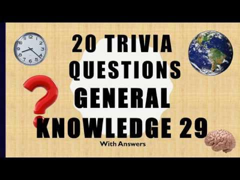 20 Trivia Questions (General Knowledge) No. 29