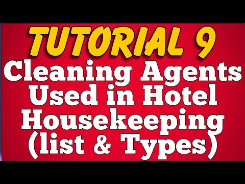 Cleaning Agents Used In Hotel Housekeeping : List Types (Tutorial 9)
