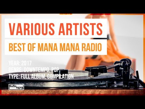 Best Of Mana Mana Radio (FULL ALBUM)