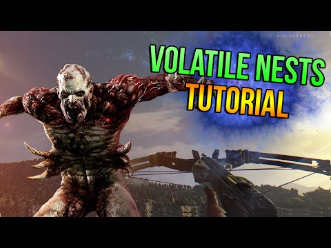 How To Destroy Volatile Nests In Dying Light: The Following