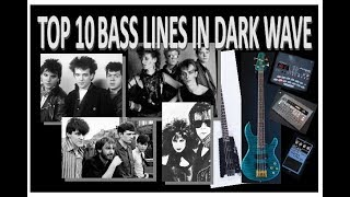 Top 10 Bass Lines in Dark wave