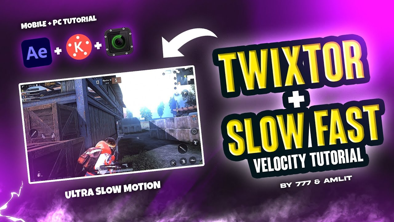 TWIXTOR AND SLOW FAST VELOCITY EDITING TUTORIAL FOR MOBILE AND PC  | BY @Am Lit  & 7 7 7 |