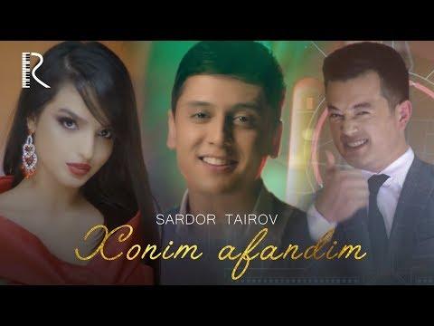 Sardor Tairov - Xonim afandim   Сардор Таиров - Хоним афандим