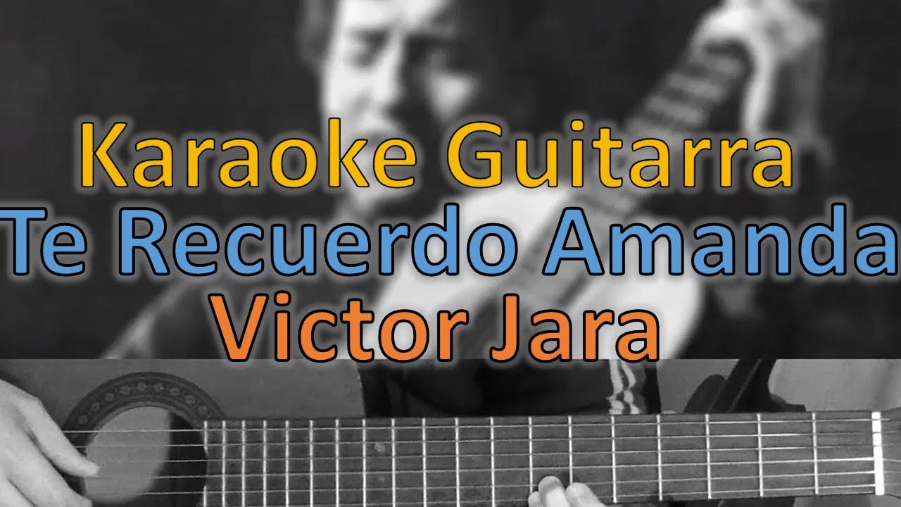 Te recuerdo amanda - Victor Jara - Karaoke Guitarra